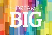 Dreaming / Dream big!
