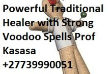 African Powerful Traditional Healer Prof Kasasa +27739990051