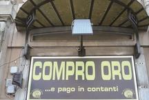 Compro oro / by Alessio Viscardi