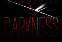 Carved in Darkness ~ Faces and Places / pictures and people who fuel my imagination...