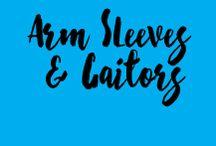 Arm Sleeves & Gaitors