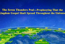 The Seven Thunders Peal—Prophesying That the Kingdom Gospel Shall Spread Throughout the Universe