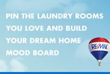 Laundry Room Inspiration / Deciding what you want in a dream home can be tough, which is why we created The Dream Home Mood Builder. Simply pin photos from each of our categories to build your mood board, then share with one of Jeremy Russell and Associates's RE/MAX agents and we'll start dream home hunting.