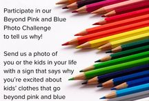 Beyond Pink and Blue Photo Challenge / Participate in our Beyond Pink and Blue Photo Challenge to show the world why you're ready for more options than just pink and blue! You could #win one of our new shirts!