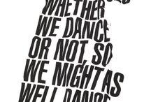 Dancing :) / by Kelli Derrick