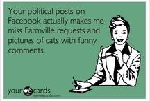 Politics you gotta laugh!! / by Donna Reinhardt-Nardella