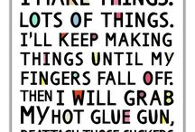Crafty quotes! / Quotes loved by Making Cards magazine!