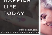 live a happier life TODAY