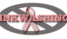 Pinkwashing Hall of Shame / by Danika Carter @ Your Organic Life
