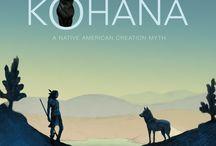 KOHANA, A Native American Creation Myth