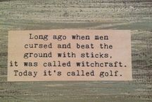 Golf Humour / by GolfBuyitonline g