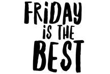 Friday!!!!