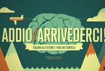 Fuga dei cervelli / by Alessio Viscardi