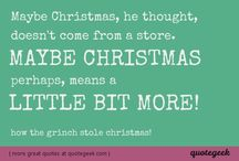 Christmas Quotes / by Quotegeek