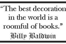 Sayings - Reading and Books / Truer words have never been spoken about the joy of reading.