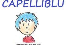 """Favola CapelliBlu / Mie illustrazioni per la favola """"CapelliBlu"""" http://www.babbonline.blogspot.it/p/ti-regalo-una-favola.html"""