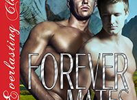 Forever Mates / Erotic, Shifter, Paranormal, M/M, Romance