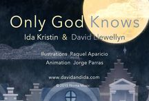 Animated / Watch now! Animated folk music video 'Only God Knows' by duo Ida Kristin & David Llewellyn brings up love and respect for life on Earth.