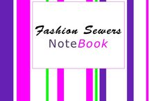 A Fashion Sewers Notebook / A Fashion Sewers Notebook will Dramatically Improve Your Future Sewing Projects…Guaranteed. / by Fashion Sewing Blog