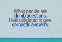 LOL!  / by Kathy Christensen