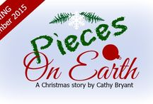Pieces on Earth / (A Christmas story by Cathy Bryant - Christian fiction)  As the wife of a naval aviator in sunny Pensacola, Florida, Liv Tulley eagerly anticipates the first Christmas in several years with her husband, daughter, and extended family. Then her husband is unexpectedly deployed for an undetermined amount of time, smashing her white Christmas dreams to pieces. Can she find God's peace in the midst of life's pieces?