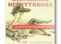 Historical Heartthrobs / by Kelly Murphy