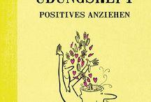 """Positives anziehen / Das kleine Übungsheft """"Positives anziehen"""" ISBN 978-3-95550-094-8;"""