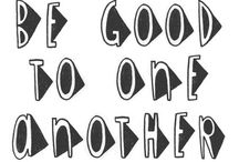 Be good to one another