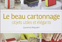 Passion Cartonnage Boites / by flo