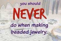 you never should do ... jewellery