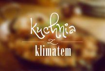Kuchnia z klimatem / Pasja gotowania i filmowania
