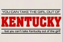 """My Old Kentucky Home / All things """"Kentucky"""" / by Jeanie Roemer"""