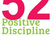 Positive disciple ideas / by Lindi Bridges