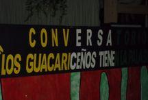 CONVERSATORIO LOS GUACARICEÑOS TIENEN LA PALABRA