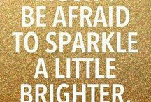 Sparkle and Shine Quotes