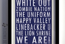 We are... PENN STATE! / by Karen Rich