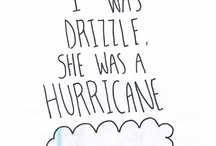 Drizzle/ Hurricane / John Green's Looking For Alaska / by Jenni Monsterrr