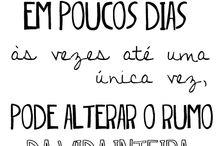Frases / by Juliana Amoroso