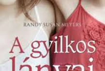 Randy Susan Meyers: The Murderer's Daughter | konyvkoktel.blogspot.hu