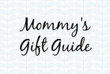 Mommy's Gift Guide / Mommy's Gift Guide  #mommy #gift #giftsformom #giftideas #parents #cincyparent #mommysdreamteam #dreamteam #motherhood #newmom #newborn