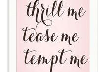 Tease me