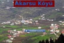 Akarsu Köyü / MAÇKA AKARSU KÖYÜ YARDIMLAŞMA ve DAYANIŞMA DERNEĞİ http://www.akarsukoyu.com/