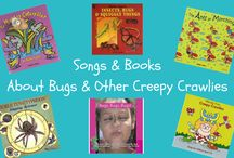 Songs and Books About Bugs and Other Creepy Crawlies