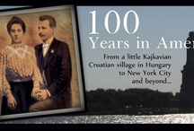 """100 Yeαrs in Americα ⌚ / """"From a little Kajkavian Croatian village in Hungary to New York City and beyond...""""   The heritage of my ancestors at http://www.100inamerica.blogspot.com/."""