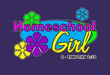 T-Shirts for the Homeschool Girl / This is a collection of t-shirts we have designd for homeschool girls. We hope you use our apparel to spread the joy of home education to others.  http://www.shopgreatproducts.com