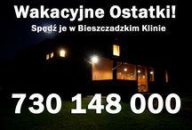 Wakacyjne Ostatki! / Zapraszamy do Bieszczadzkiego Klinu!