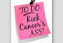Fighting Cancer! / Being diagnosed with breast cancer at 40... And kicking its ass!! / by Katherine Burgess