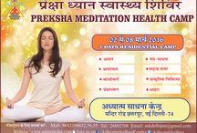 Preksha Meditation Health Camp / Next Camp Date 26 March - 1 April, 2016  Website: www.askpreksha.com   Ph. No. 011 2680 2708   Mail - askdelhipm@gmail.com
