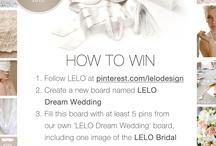 LELO Dream Wedding / WE WANT...#LELOBridal  #wedding