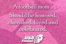 Football Moms / It's May, and that means Mothers Day is just around the corner! In honor of the countless hours moms spend driving us to practice, sitting in the bleachers for games, providing meals to help us grow up strong and the hundreds of other things moms do we sometimes take for granted, USA Football is celebrating moms all month long! So keep an eye out for tips, how-tos, contests and more for and about moms! / by USA Football